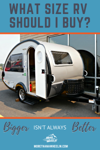 What Size RV Should I Buy - Bigger isn't always better