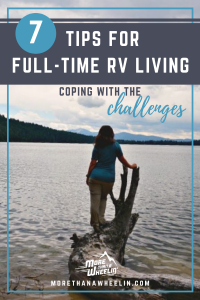 7 Tips for Full-Time RV Living - coping with the challenges