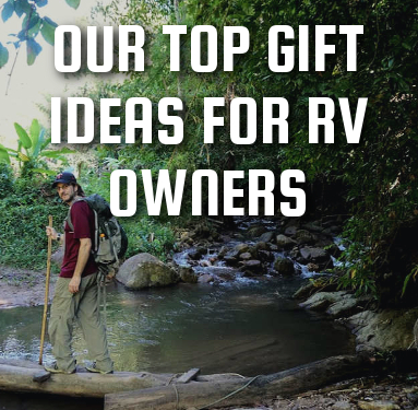 Our Top Gift Ideas for RV Owners